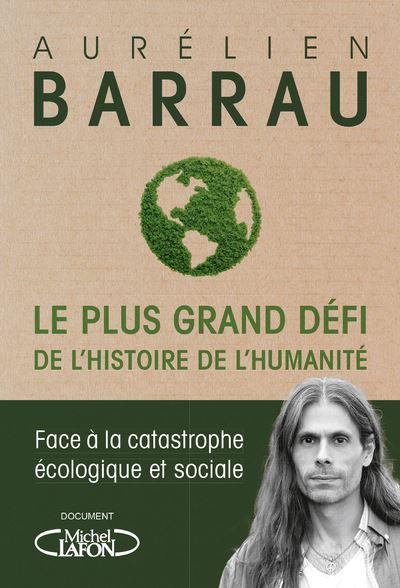 LE PLUS GRAND DÉFI DE L'HISTOIRE DE L'HUMANITÉ
